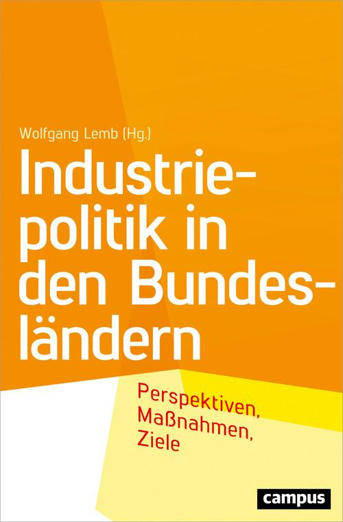 Industriepolitik in den Bundesländern als eBook...