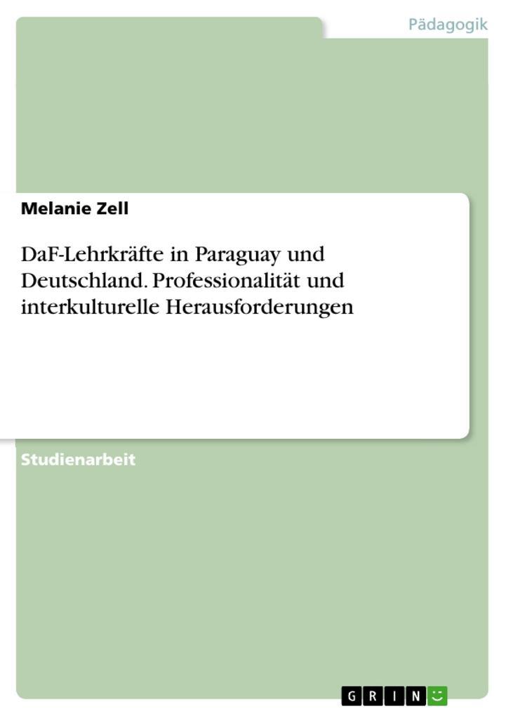 DaF-Lehrkräfte in Paraguay und Deutschland. Pro...