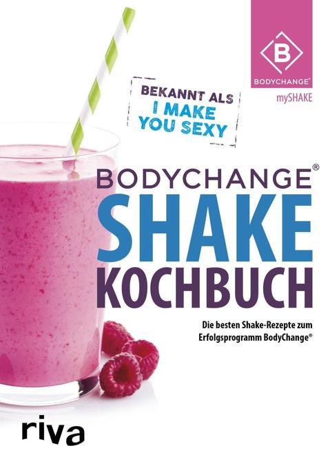 BodyChange® Shake-Kochbuch als Buch von BodyCha...
