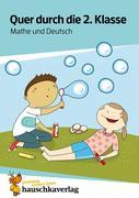 Quer durch die 2. Klasse, Mathe und Deutsch - Übungsblock