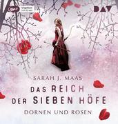 Das Reich der Sieben Höfe - Teil 1: Dornen und Rosen