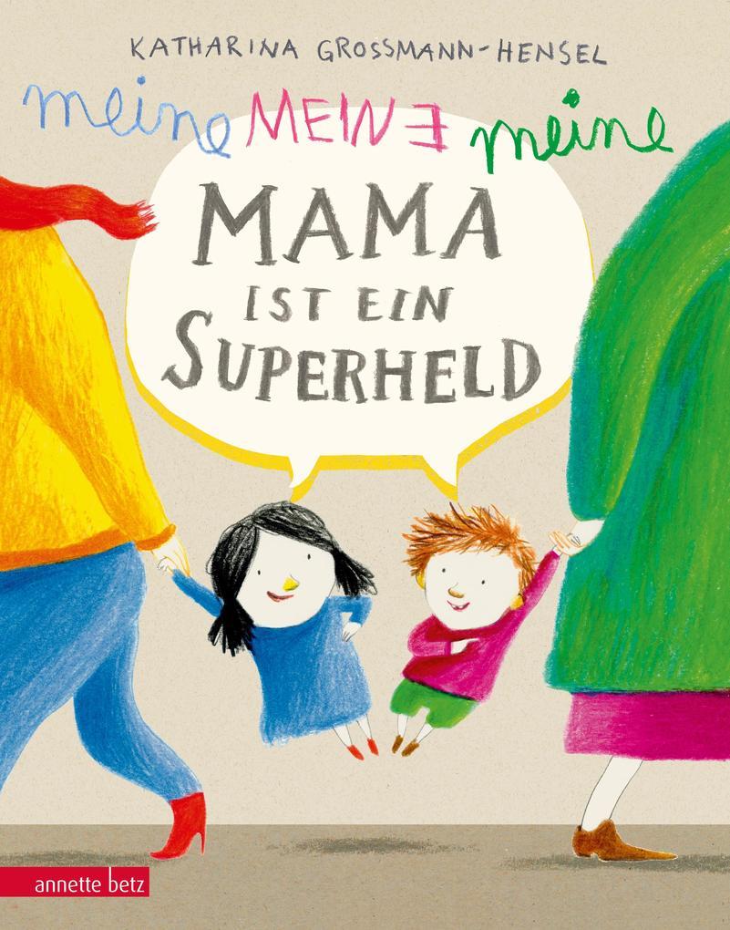Meine Mama ist ein Superheld als Buch