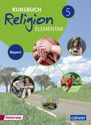 Kursbuch Religion Elementar 5 - Ausgabe für Bayern