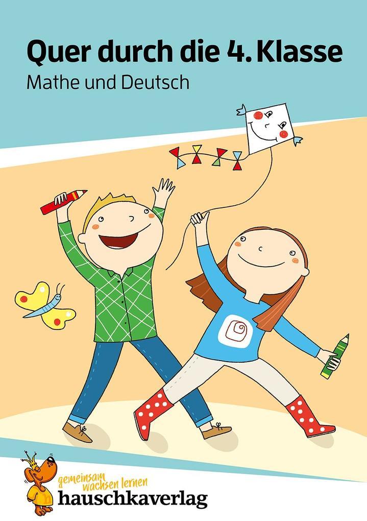 Quer durch die 4. Klasse, Mathe und Deutsch - Übungsblock als Buch