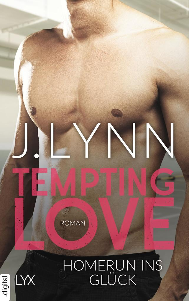 Tempting Love - Homerun ins Glück als eBook