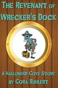 The Revenant of Wrecker's Dock (Hallowind Cove, #1)