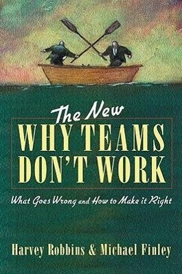 The New Why Teams Don't Work: What Goes Wrong and How to Make it Right als Taschenbuch