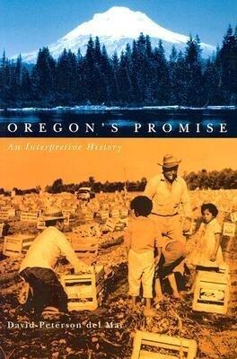 Oregon's Promise: An Interpretive History als Taschenbuch