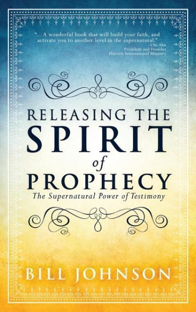 Releasing the Spirit of Prophecy als Buch von B...