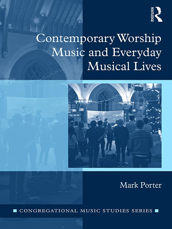 Contemporary Worship Music and Everyday Musical...