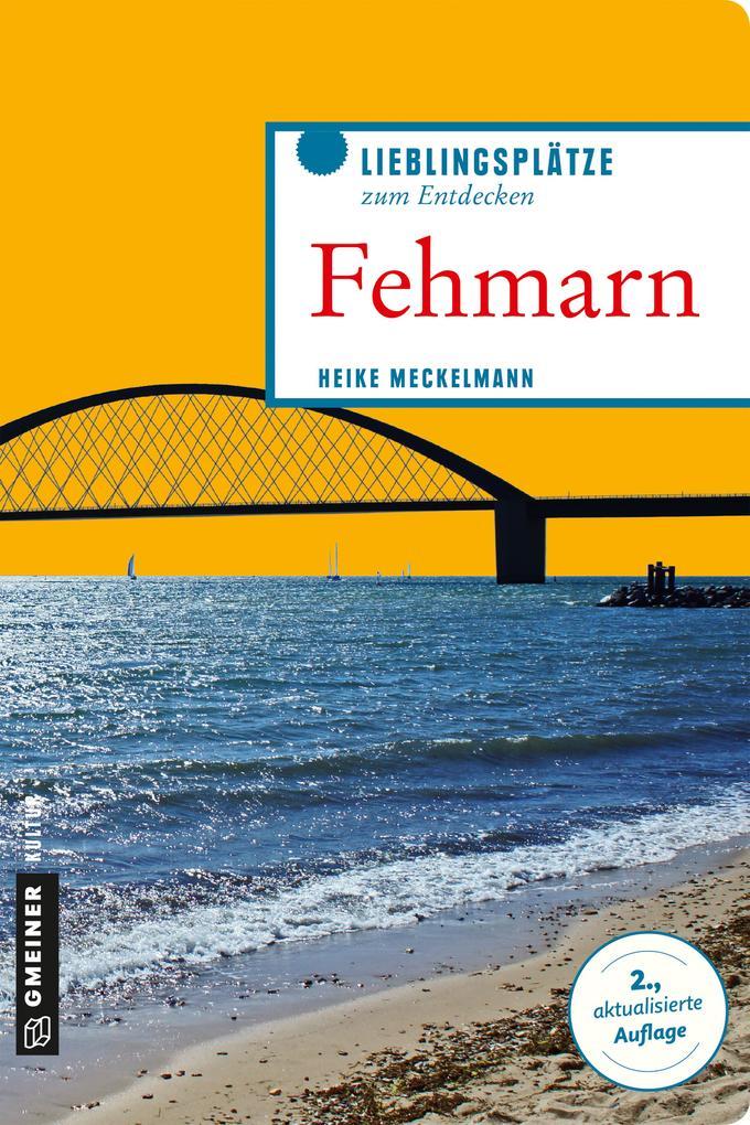 Fehmarn als Taschenbuch von Heike Meckelmann