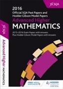 Advanced Higher Mathematics 2016-17 SQA Past Papers with Answers