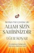 Herkes Yüz Cevirse de Allah Sizin Sahibinizdir