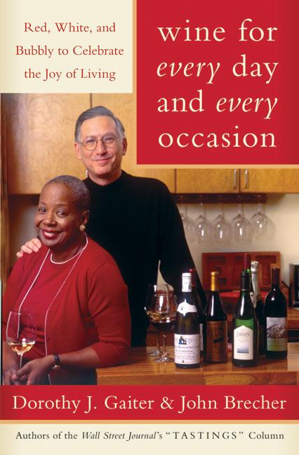 Wine for Every Day and Every Occasion: Red, White, and Bubbly to Celebrate the Joy of Living als Buch