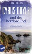Cyrus Doyle und der herzlose Tod