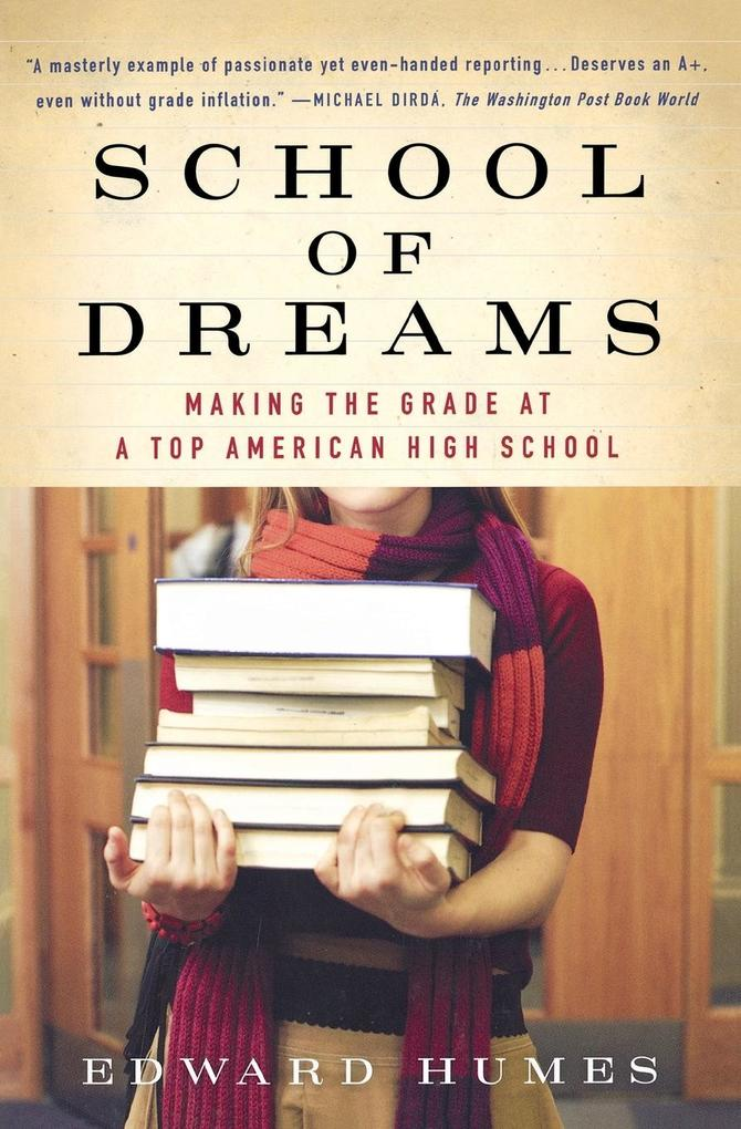 School of Dreams: Making the Grade at a Top American High School als Taschenbuch