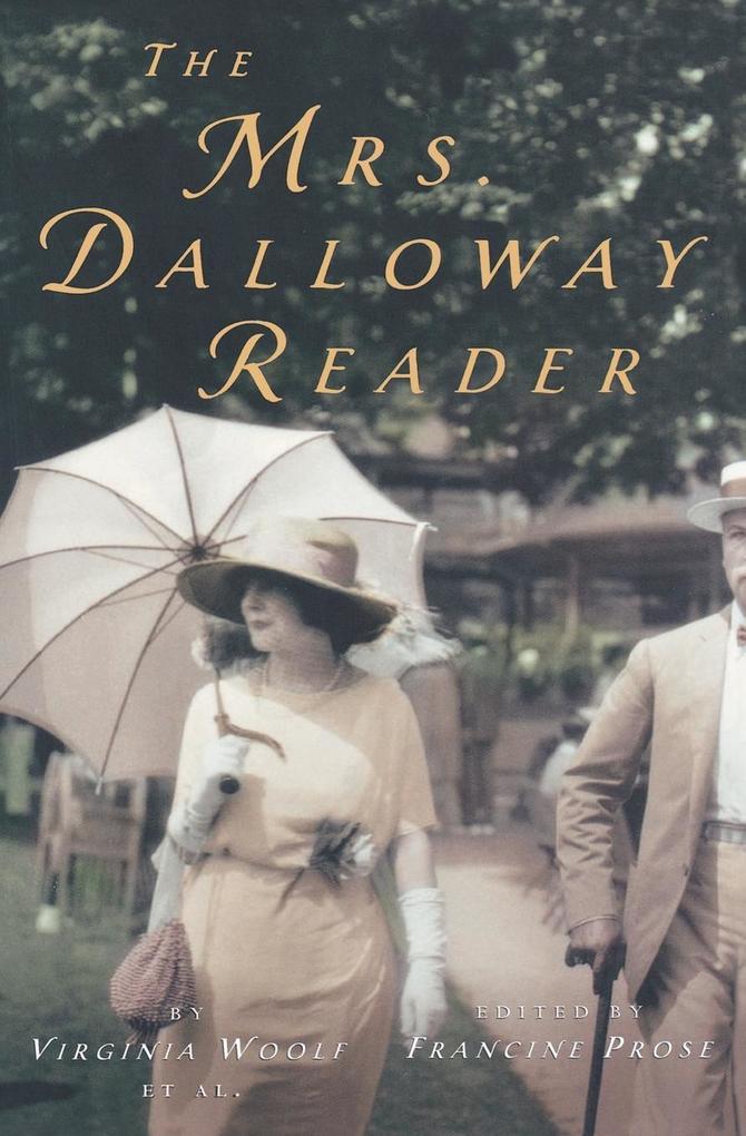The Mrs. Dalloway Reader als Taschenbuch
