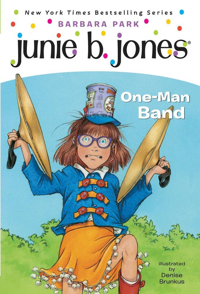 Junie B. Jones #22: One-Man Band als Taschenbuch
