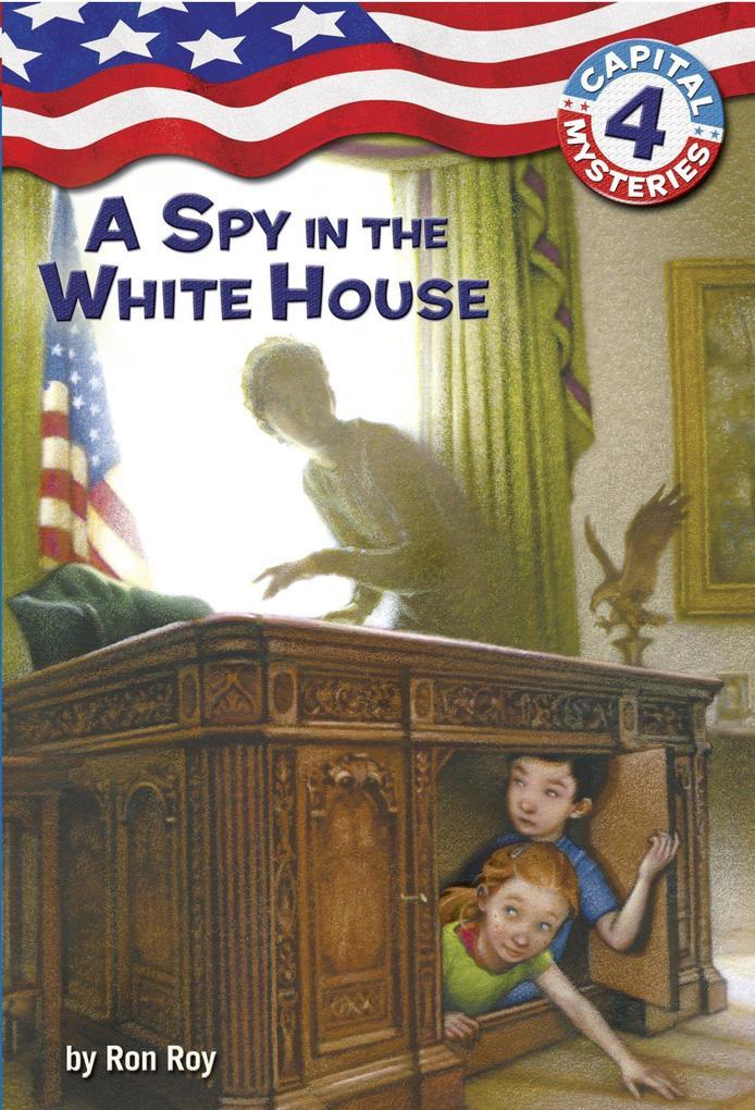 A Spy in the White House als Taschenbuch