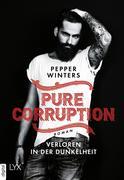Pure Corruption - Verloren in der Dunkelheit