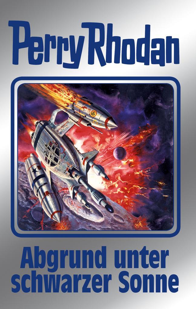 Perry Rhodan 140: Abgrund unter schwarzer Sonne (Silberband) als eBook