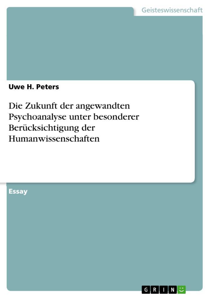 Die Zukunft der angewandten Psychoanalyse unter...