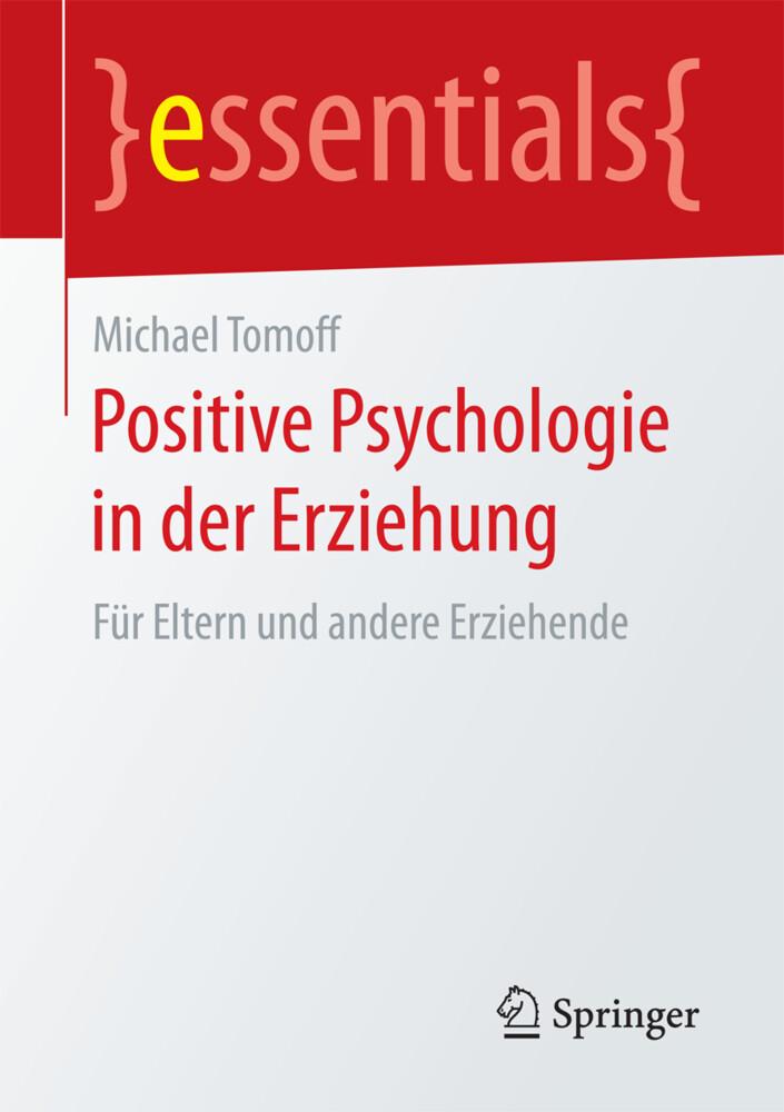 Positive Psychologie in der Erziehung als Buch ...