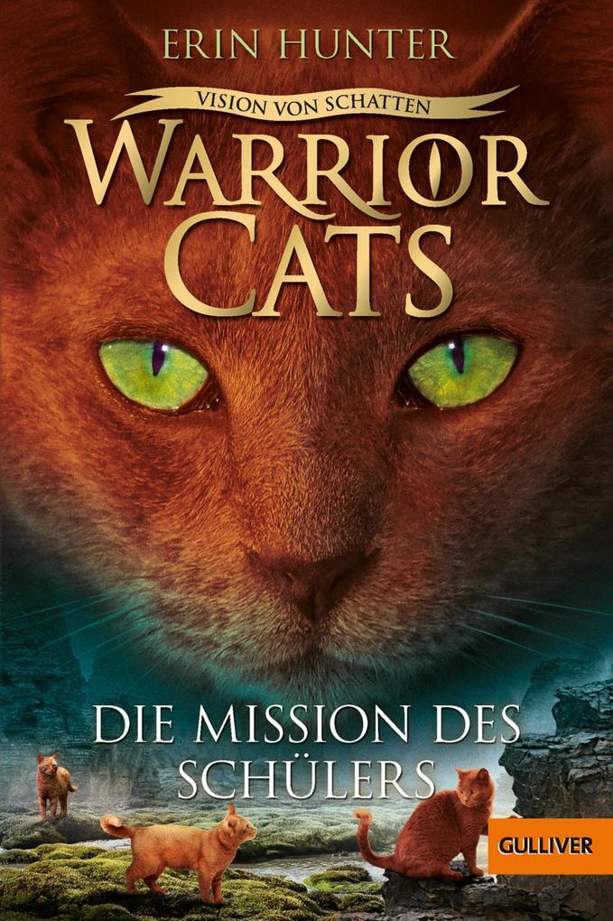 Warrior Cats - Vision von Schatten. Die Mission des Schülers als eBook