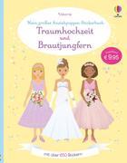 Mein großes Anziehpuppen-Stickerbuch: Traumhochzeit und Brautjungfern