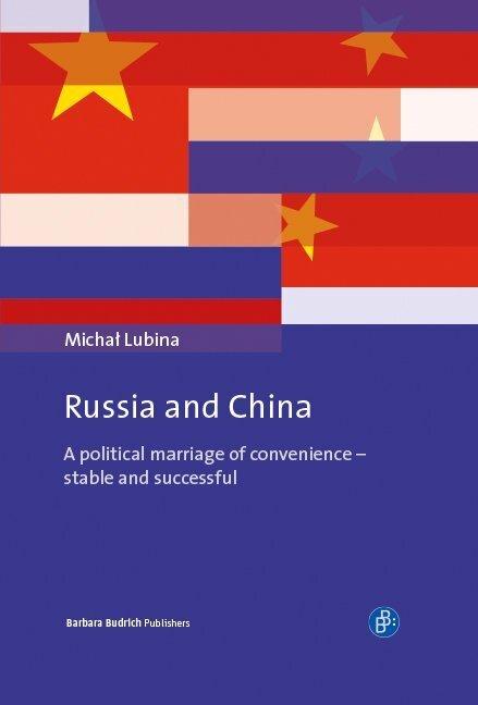 Russia and China als Buch von Michal Lubina