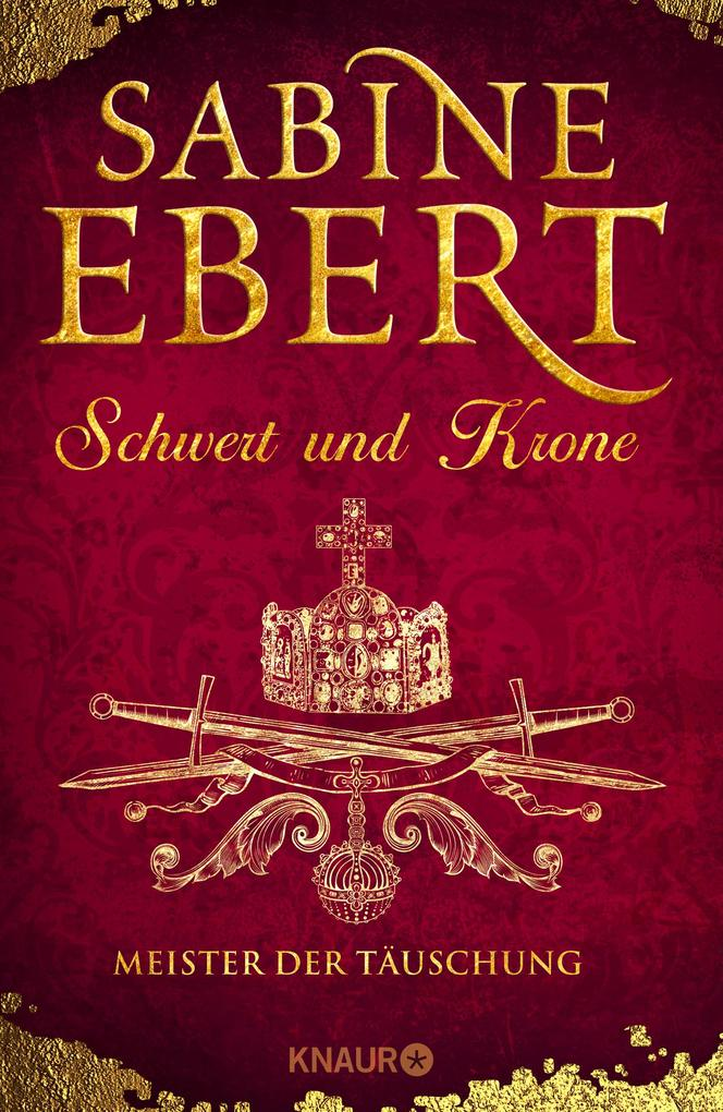 Schwert und Krone - Meister der Täuschung als Buch