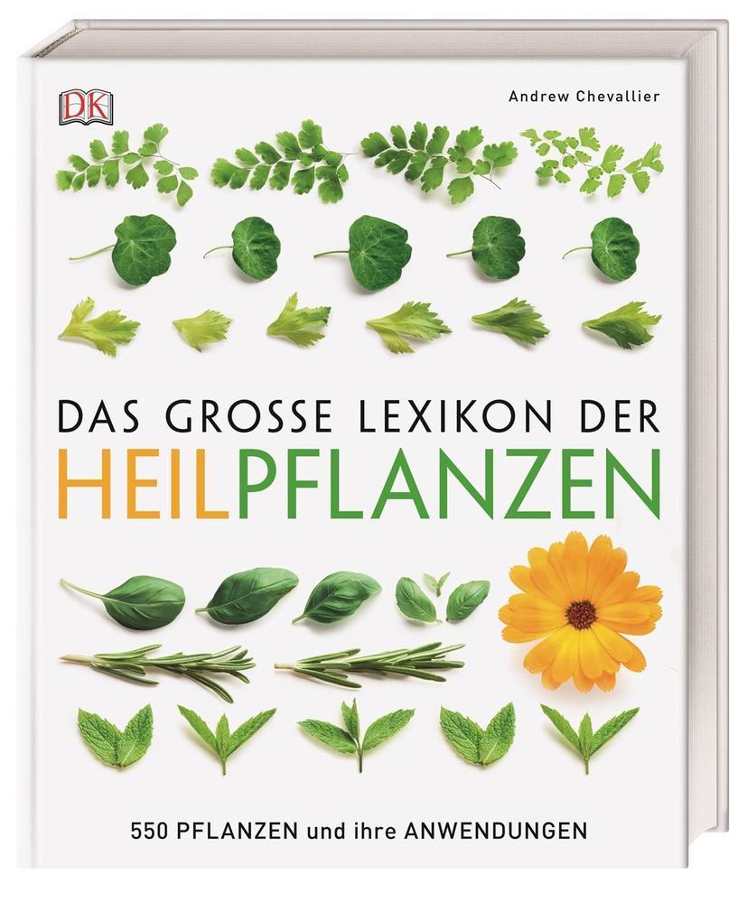 Das große Lexikon der Heilpflanzen als Buch (gebunden)