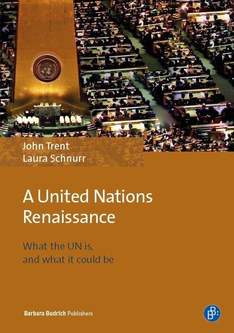A United Nations Renaissance als Buch von John ...