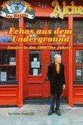Echos aus dem Underground