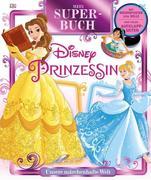 Mein Superbuch Disney Prinzessin