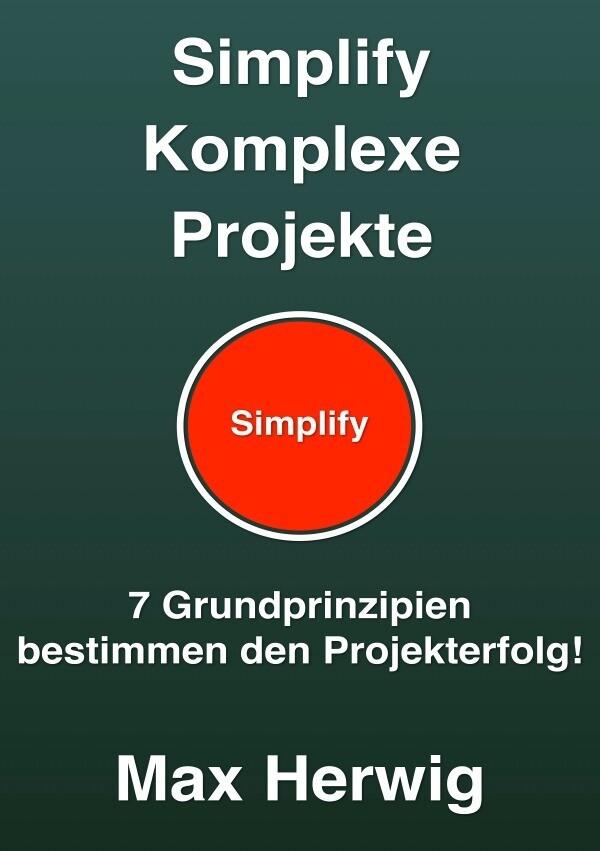 Simplify Komplexe Projekte als Buch (kartoniert)