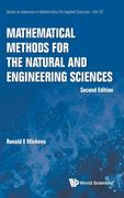 Mathematical Methods for the Natural and Engineering Sciences: Second Edition