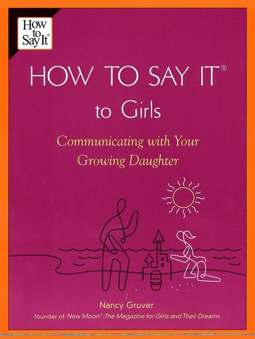 How to Say It (R) to Girls: Communicating with Your Growing Daughter als Taschenbuch