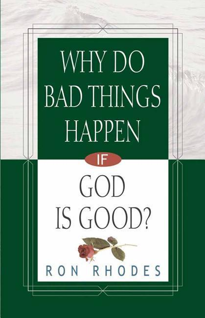 Why Do Bad Things Happen If God Is Good? als Taschenbuch
