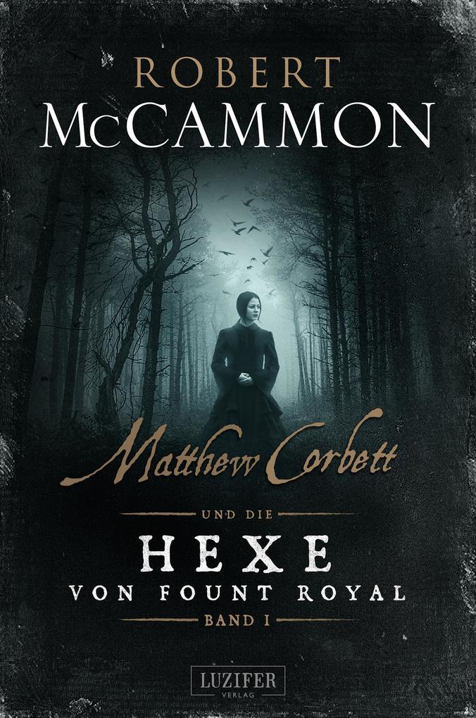 MATTHEW CORBETT und die Hexe von Fount Royal (Band 1) als eBook