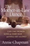 The Mother-In-Law Dance: Can Two Women Love the Same Man and Still Get Along? als Taschenbuch