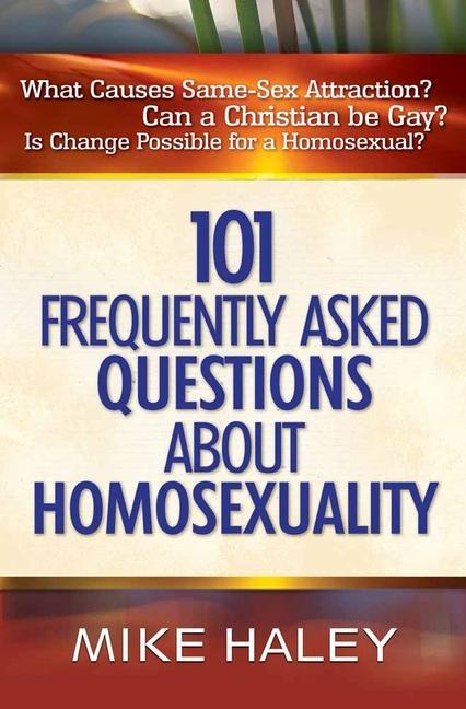 101 Frequently Asked Questions about Homosexuality als Taschenbuch