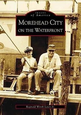 Morehead City on the Waterfront als Taschenbuch
