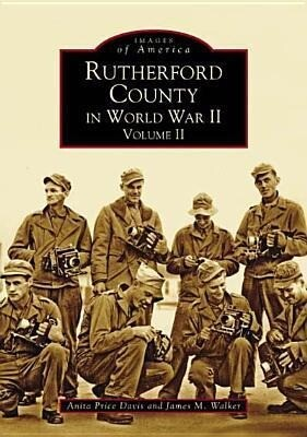 Rutherford County in World War II, Volume II als Taschenbuch
