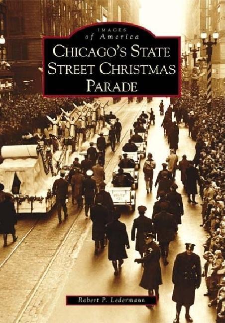 Chicago's State Street Christmas Parade als Taschenbuch