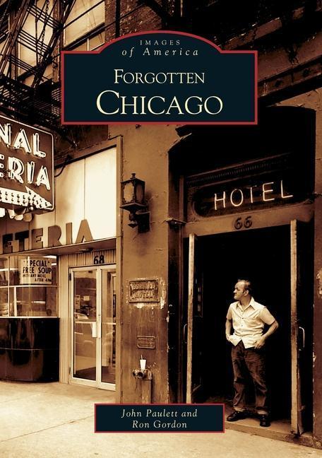 Forgotten Chicago als Taschenbuch