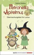 Überraschungsfest für Lucius - Erstleser Petronella Apfelmus