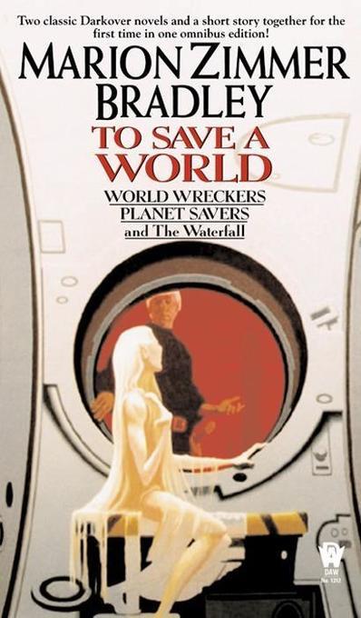 To Save a World (Darkover Omnibus #7) als Taschenbuch