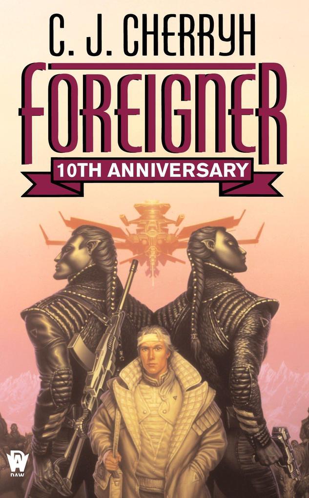 Foreigner: (10th Anniversary Edition) als Taschenbuch