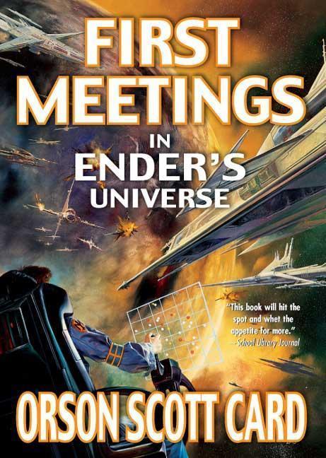 First Meetings: In Ender's Universe als Taschenbuch